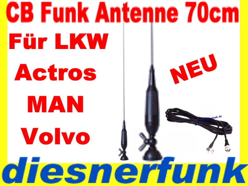 cb funk antenne 70cm lkw actros man tga tgx volvo daf ebay. Black Bedroom Furniture Sets. Home Design Ideas