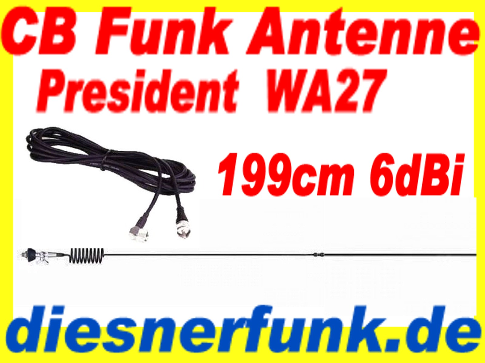 cb funk antenne president wa27 6dbi 199cm 1000watt offene spule f dx reichweite ebay. Black Bedroom Furniture Sets. Home Design Ideas